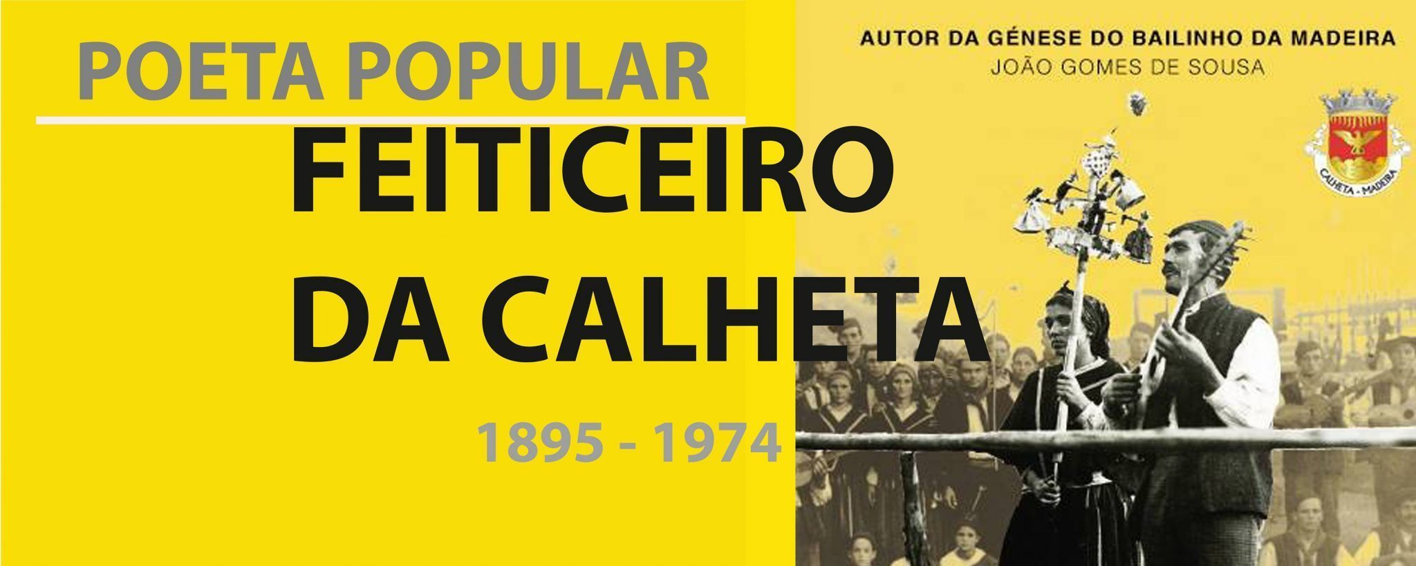 """The """"Sorcerer of Calheta"""" and the Bailinho da Madeira"""